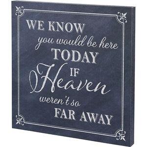 Heaven Memorial Sign
